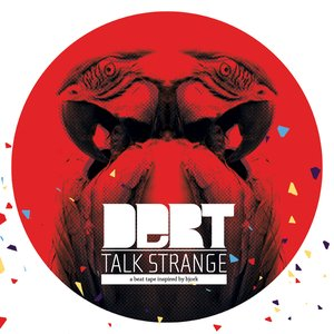 Image for 'Talk Strange: A Beat Tape Inspired by Björk'