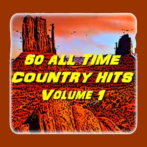 Image for '50 All Time Country Hits (Volume 1)'