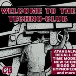 Image for 'Welcome to the Techno-Club'