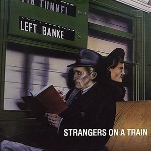Image for 'Strangers On A Train'