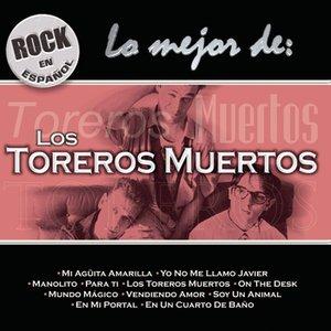 Imagen de 'Rock En Español - Lo Mejor De Toreros Muertos'