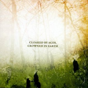 Image for 'Cloaked by Ages, Crowned in Earth'