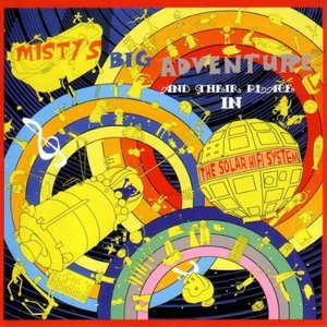Image for 'Misty's Big Adventure And Their Place In The Solar Hi-Fi System'