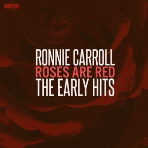 Image for 'Roses Are Red - The Early Hits'