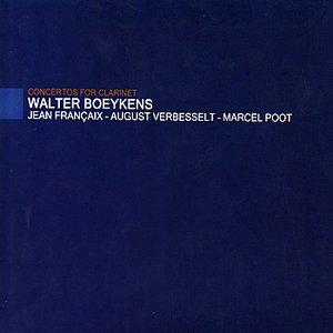Image for 'Françaix, Verbesselt & Poot: Concertos for Clarinet'