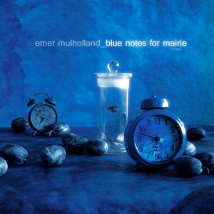 Image for 'Blue Notes For Máire'