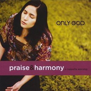 Bild für 'Only God: A Cappella Worship: CD'