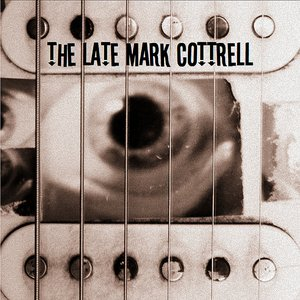 Image for 'The Late Mark Cottrell [2011]'