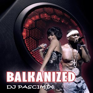 Image for 'Balkanized'