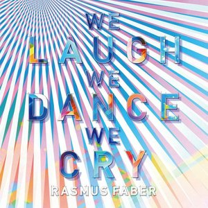 Image pour 'WE LAUGH WE DANCE WE CRY'
