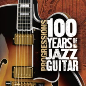 Imagen de 'Progressions: 100 Years Of Jazz Guitar'