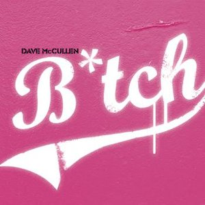 Image for 'B*tch'