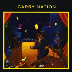 Image for 'Carry Nation'