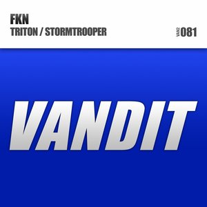 Image for 'FKN Triton/Stormtrooper EP'