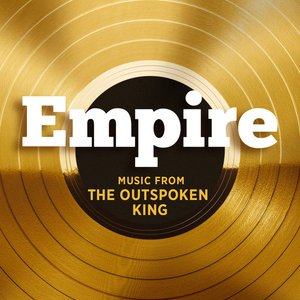 Image for 'Empire: Music From 'The Outspoken King''