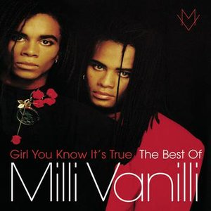 Image for 'Girl You Know It's True - The Best Of Milli Vanilli'