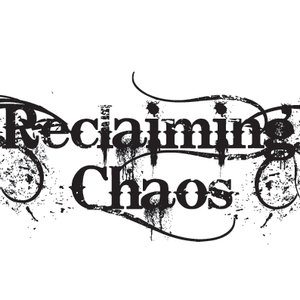 Image for 'Reclaiming Chaos'
