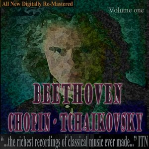 Image for 'Beethoven, Chopin, Tchaikovsky'