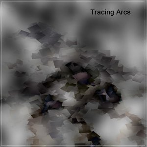 Image for 'Tracing Arcs'