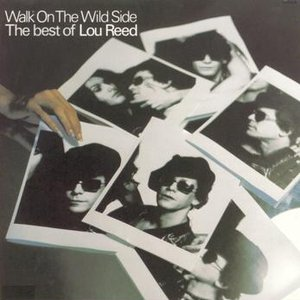 Image for 'Walk On The Wild Side - The Best Of Lou Reed'