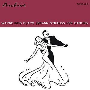 Image for 'Wayne King Plays Strauss For Dancing - EP'