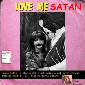 Image for 'Love Me Satan'
