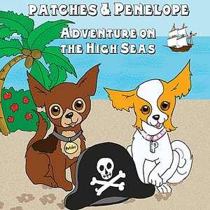 Immagine per 'Patches and Penelope: Adventure On the High Seas (feat. Seth Bly-Char)'