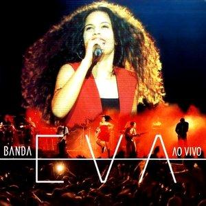 Bild för 'Banda EVA Ao Vivo'