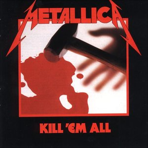 Image for 'Kill'em all'