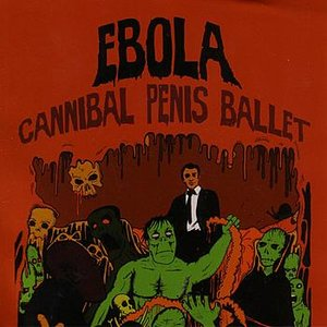 Image for 'Cannibal Penis Ballet'
