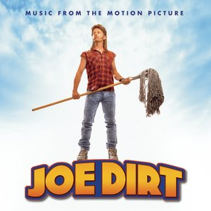 Image for 'Joe Dirt - Music From The Motion Picture'