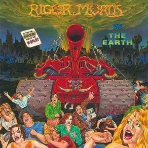 Image for 'Rigor Mortis vs. The Earth (Remastered)'