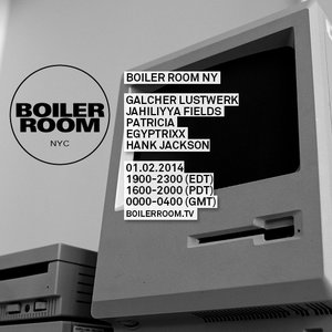 Image for '2014-01-02: Boiler Room, New York City, NY, USA'