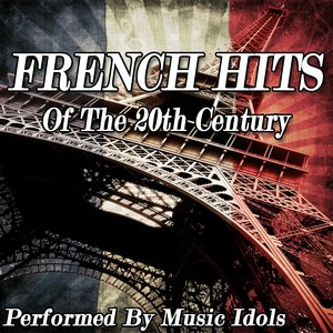 Image for 'French Hits of the 20th Century'