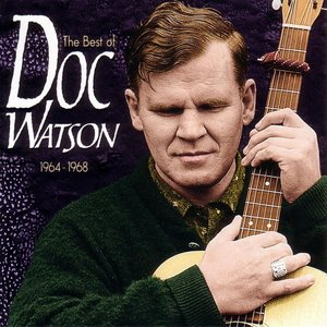 Image for 'The Best of Doc Watson 1964-1968'