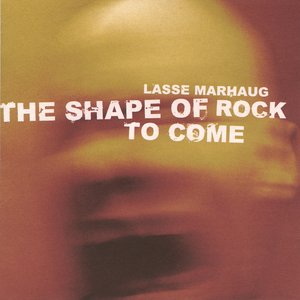 Image for 'The Shape Of Rock To Come'