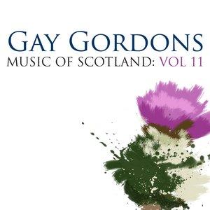 Image for 'Gay Gordons: Music Of Scotland Volume 11'