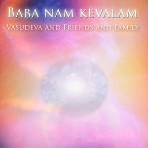 Image for 'Baba Nam Kevalam (Sounds from the Universe)'