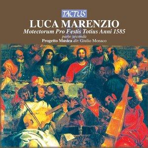 Image for 'Marenzio: Motectorum pro festis totius anni 1585, parte seconda'