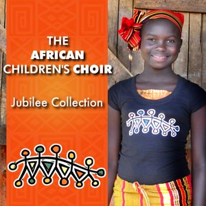 Image for 'The African Children's Choir Jubilee Collection'