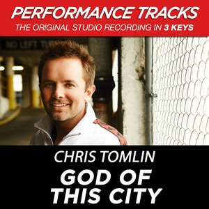 Image for 'God Of This City (High Key Performance Track Without Backgound Vocals)'