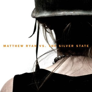 Image for 'Matthew Ryan vs. the Silver State'