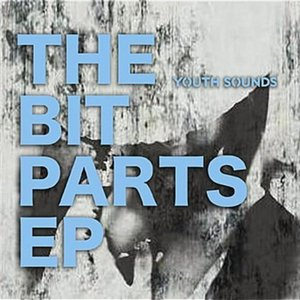 Image for 'The Bit Parts - EP'