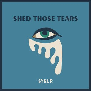 Image for 'Shed Those Tears EP'