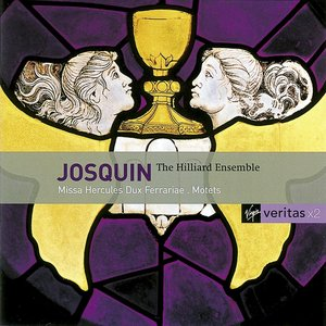 Image for 'Josquin Desprez: Motets and Chansons/Hilliard Ensemble'