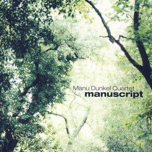 Image for 'Manuscript (feat. Manuel Dunkel, Seppo Kantonen, Tuure Koski, Teppo Mäkynen)'