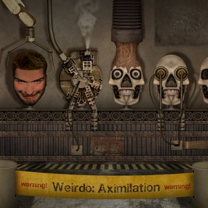 Image for 'BH066 - Weirdo - AXimilation'