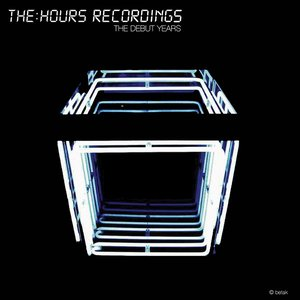 Image for 'The:Hours Recordings - The Debut Years'
