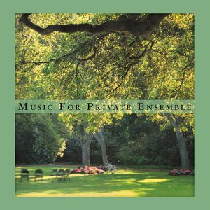 Image for 'Music for Private Ensemble'