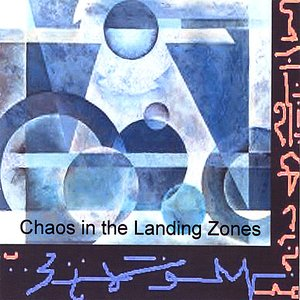 Image for 'Chaos in the Landing Zones'